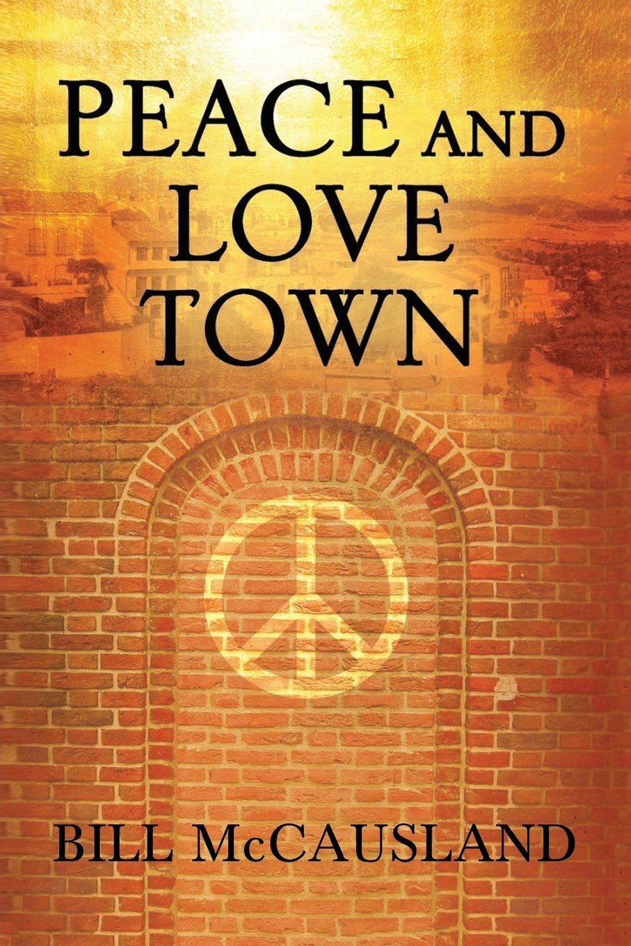 Peace and Love Town PDF