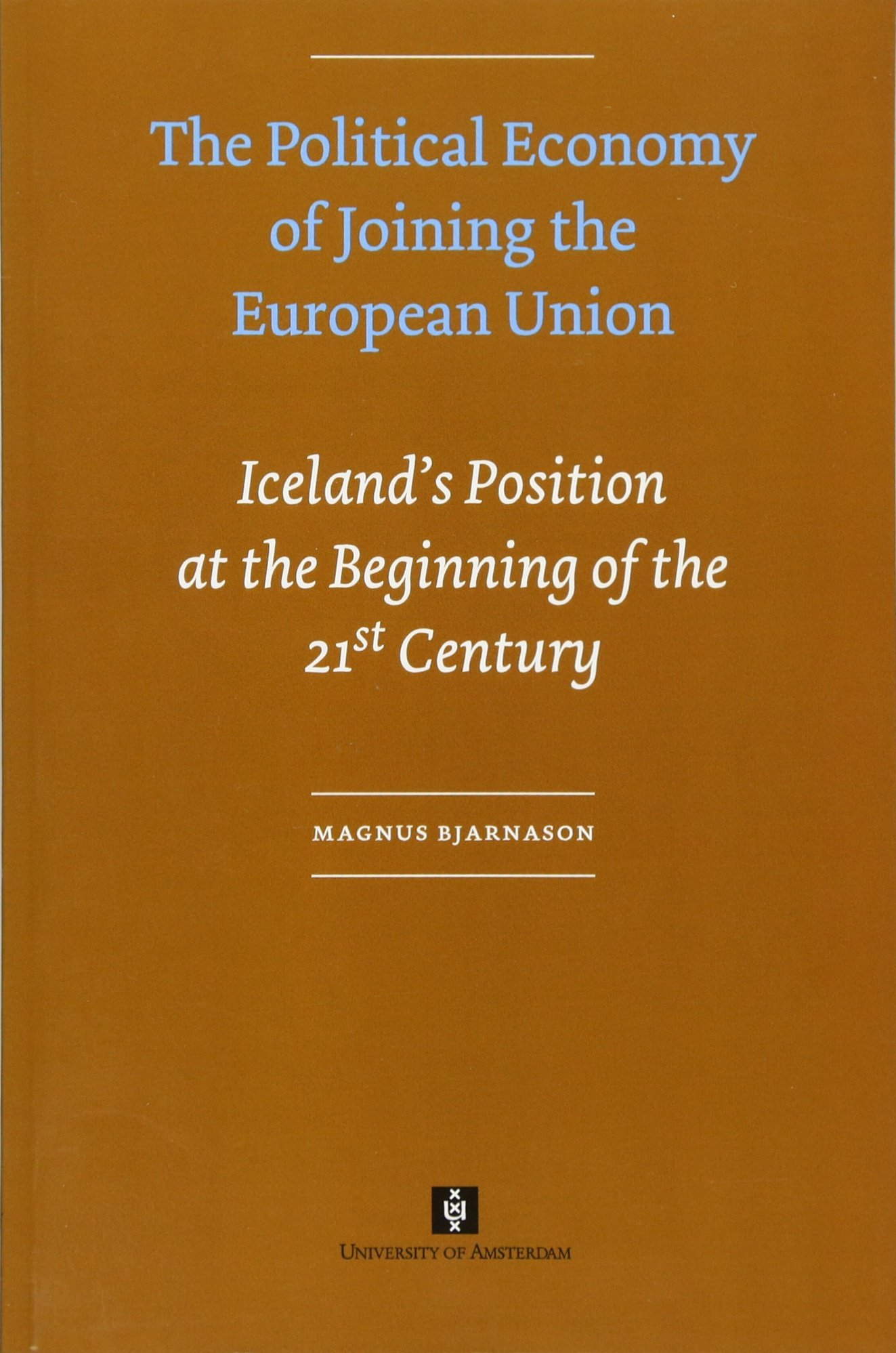 Download The Political Economy of Joining the European Union: Iceland's Position at the Beginning of the 21st Century pdf