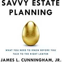 Savvy Estate Planning: What You Need to Know Before You Talk to the Right Lawyer