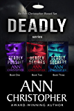 Deadly Series: An Ann Christopher Boxed Set