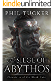 The Siege of Abythos (Chronicles of the Black Gate Book 3) (English Edition)