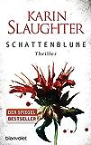 Schattenblume: Thriller (Grant-County-Serie 4)