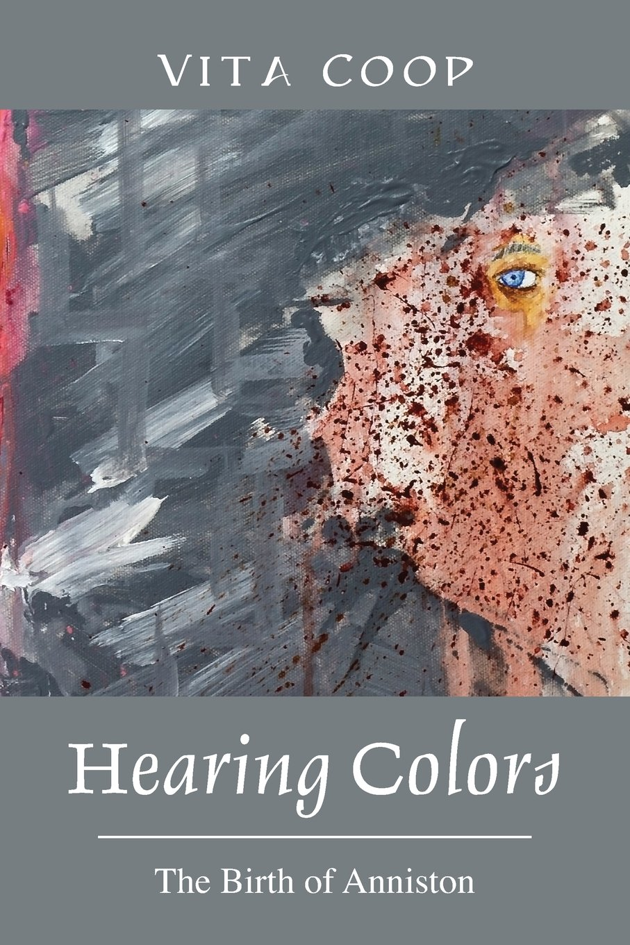 Download Hearing Colors: The Birth of Anniston ebook