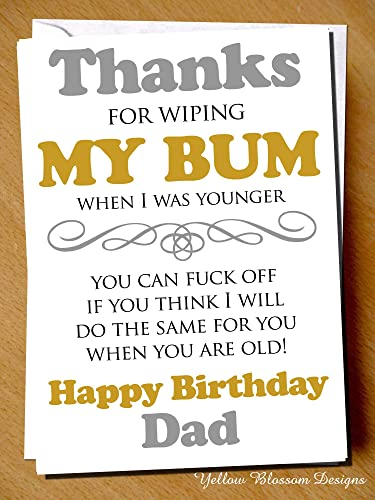 Funny Birthday Day Card Dad Daddy Wiping My Bum Thank You Comical Rude Son Daughter Step Father Alternative Fun