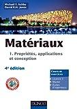 Matériaux - 4e éd. - T1 Propriétés, applications et conception