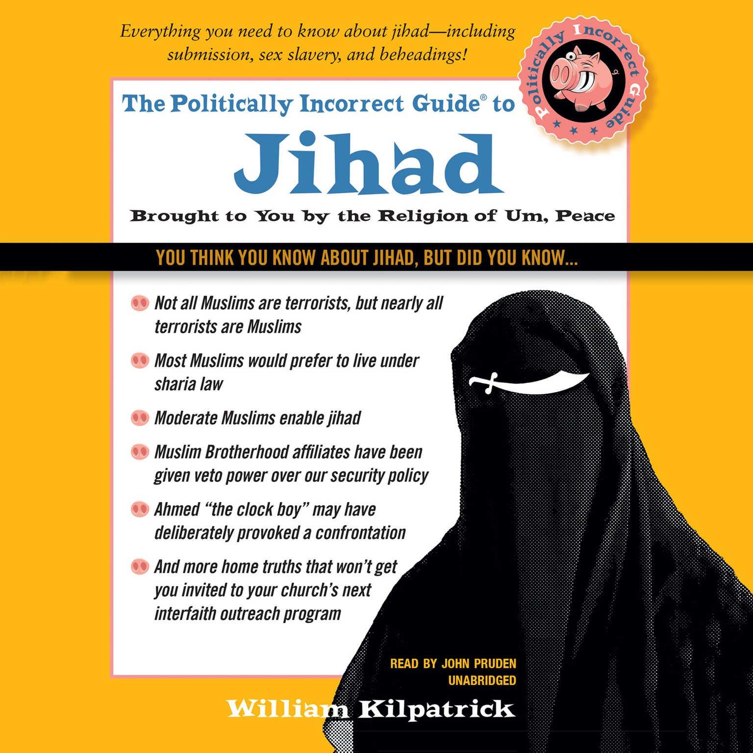 The Politically Incorrect Guide to Jihad (Politically Incorrect Guides) (Politically Incorrect Guides (Audio))