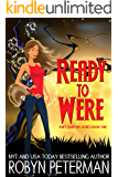 Ready to Were: Shift Happens Series Book One