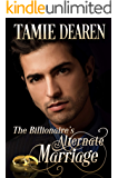 The Billionaire's Alternate Marriage (The Limitless Clean Billionaire Romance Series Book 4)