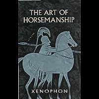 The Art of Horsemanship (English Edition)