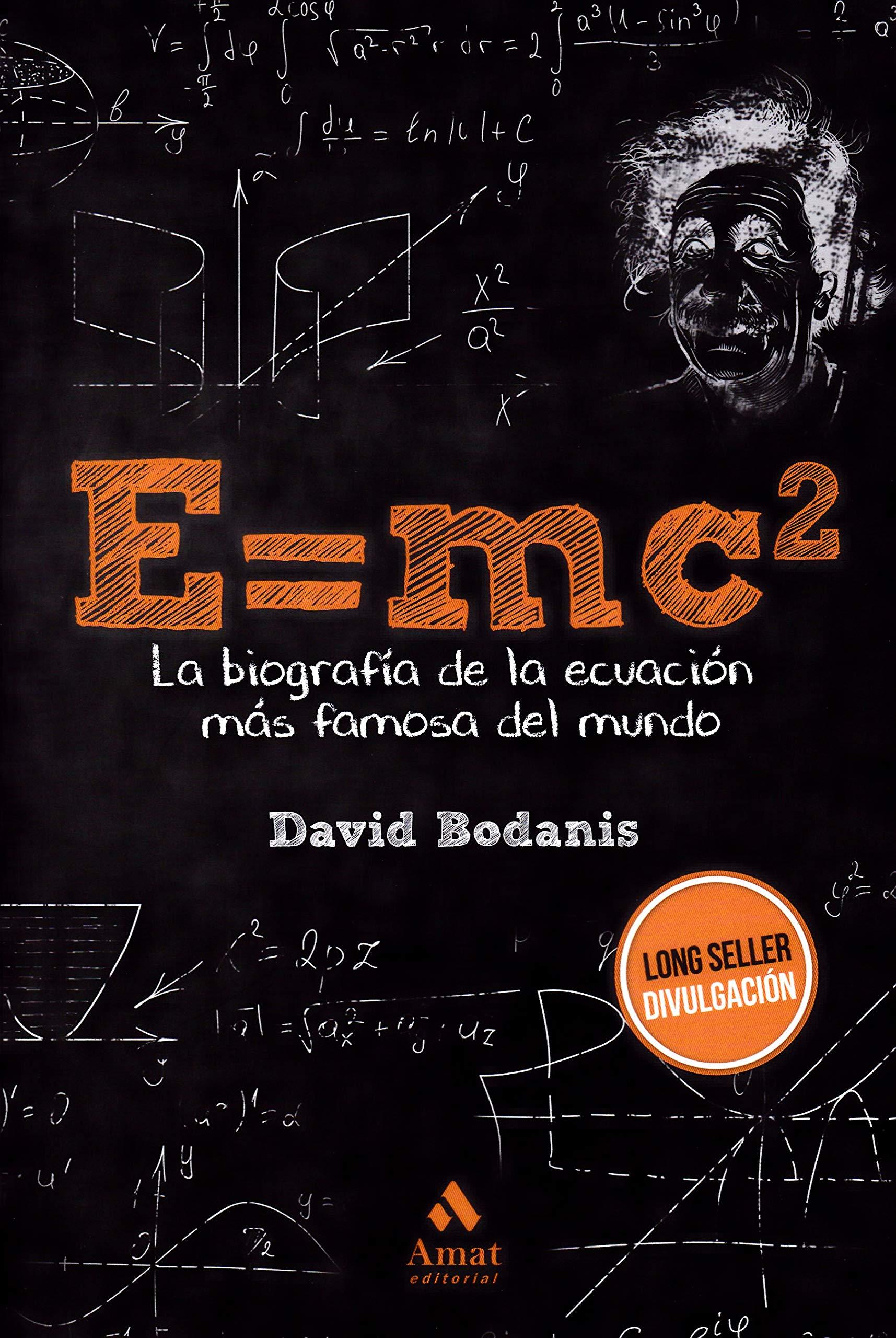 E=MC2 BIOGRAFIA DE LA ECUACION MAS FAMOS
