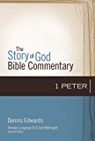 1 Peter (The Story of God Bible Commentary)