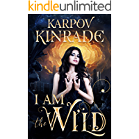 I Am the Wild: A Reverse Harem Vampire Romance (The Night Firm Book 1)