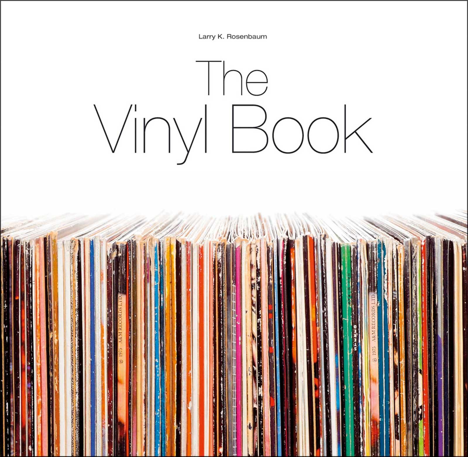 The Vinyl Book Gebundenes Buch – 20. September 2013 Larry K Rosenbaum Brieden Michael E. 3944185390