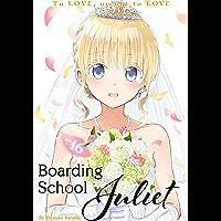 Boarding School Juliet Vol. 16 (English Edition)