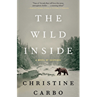 The Wild Inside: A Novel of Suspense (Glacier Mystery Series Book 1) (English Edition)