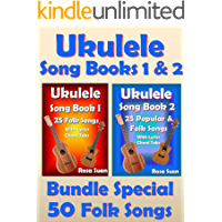 Ukulele Song Book 1 & 2 - 50 Folk Songs With Lyrics and Ukulele Chord Tabs - Bundle of 2 Ukulele Books: Folk Songs… book cover