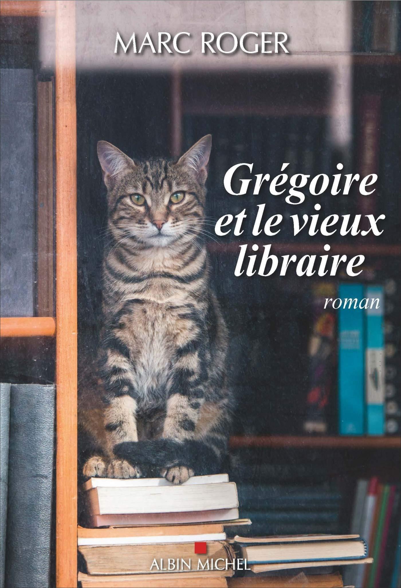 """Résultat de recherche d'images pour """"grégoire et le vieux libraire marc roger"""""""