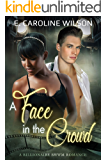 A Face in the Crowd: A BWWM Secret Child Romance