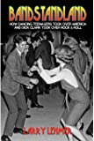 American Bandstand Dick Clark And The Making Of A Rock N border=