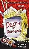 Death by Dumpling: A Noodle Shop Mystery (A Noodle Shop Mystery, 1)