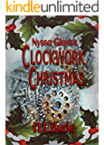 Nyssa Glass's Clockwork Christmas: A Christmas Novelette