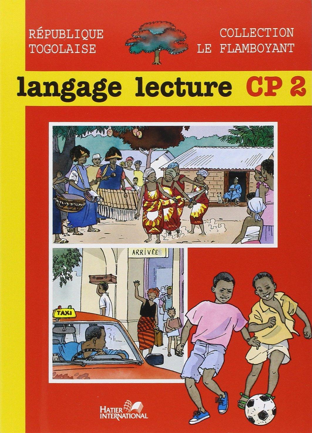 Amazon Fr Le Flamboyant Langage Lecture Cp2 Togo Eleve