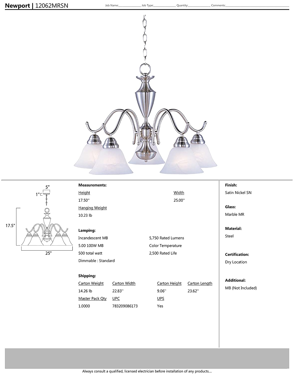 Opal Glass Shade Material MB Incandescent Incandescent Bulb Rated Lumens Maxim Lighting Maxim 12062MRSN Newport 5-Light Chandelier Satin Nickel Finish Standard Dimmable Damp Safety Rating 60W Max. Marble Glass