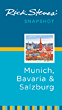 Rick Steves' Snapshot Munich, Bavaria & Salzburg (Rick Steves Snapshot)