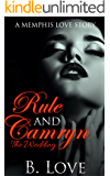 Rule and Camryn 3: The Wedding