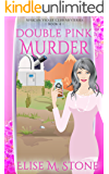 Double Pink Murder (African Violet Club Mysteries Book 4)