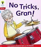 Oxford Reading Tree: Level 4: Floppy's Phonics Fiction: No Tricks, Gran!