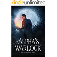 The Alpha's Warlock (Mismatched Mates Book 1) book cover