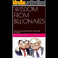 WISDOM FROM BILLIONARES : AN STORY KIND APPROACH