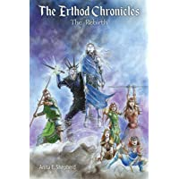 The Erthod Chronicles: The Rebirth