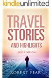 Travel Stories and Highlights: 2019 Edition