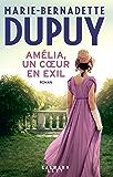 Amélia, un coeur en exil (Littérature Française)