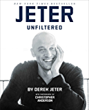 Jeter Unfiltered (English Edition)