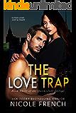 The Love Trap (Quicksilver Book 3)