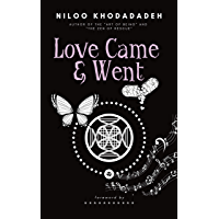 Love Came & Went: In Order of Appearance