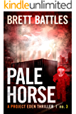 Pale Horse (A Project Eden Thriller Book 3)