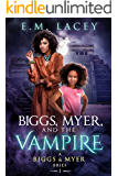 Biggs, Myer, and the Vampire: A Biggs & Myer Brief