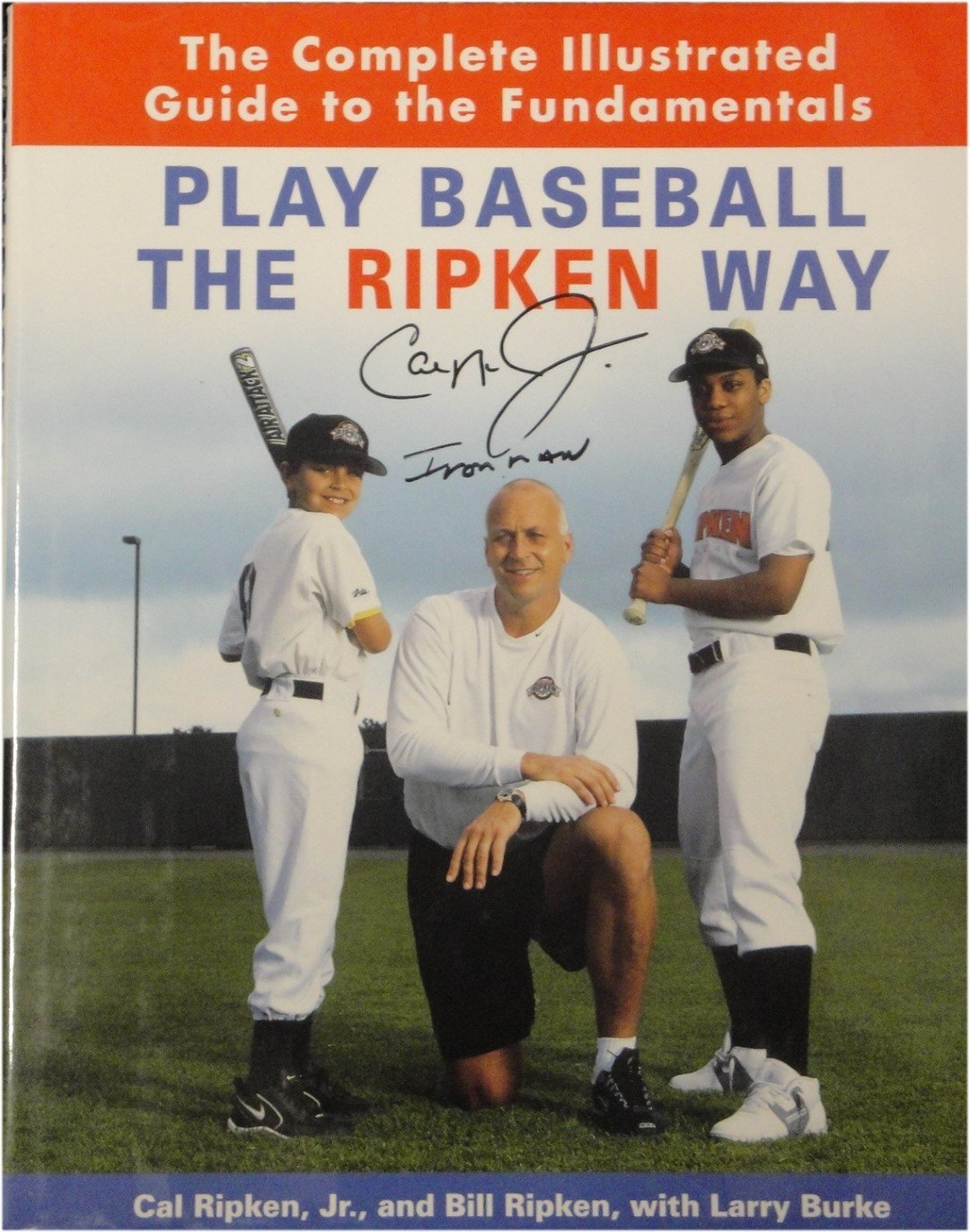 Cal Ripken Jr Hand Signed Autographed Book Play Baseball The Ripken Way