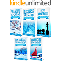 Corporate Finance: The Ultimate Guide to Financial Reporting, Business Valuation, Risk Management, Financial Management…
