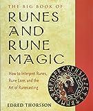 The Big Book of Runes and Rune Magic: How to Interpret Runes, Rune Lore, and the Art of Runecasting (Weiser Big Book…