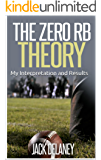 The Zero RB Theory: My Interpretation and Results (English Edition)