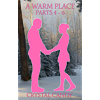 A Warm Place Collection #2 (Parts 4 - 6) (English Edition)
