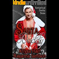Santa Daddy (Fantastical Daddy Doms Book 3)