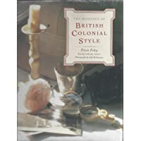 The Romance of British Colonial Style