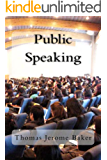 Public Speaking: What Amazing Nonsense You Are Talking! (English Edition)