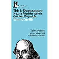How To Read Shakespeare: How to Read the